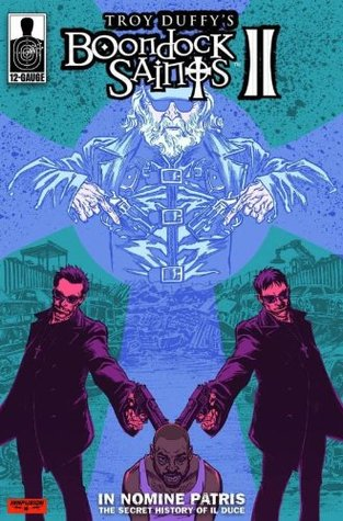 Boondock Saints Volume 1 In Nomine Patris By Chris Brunner