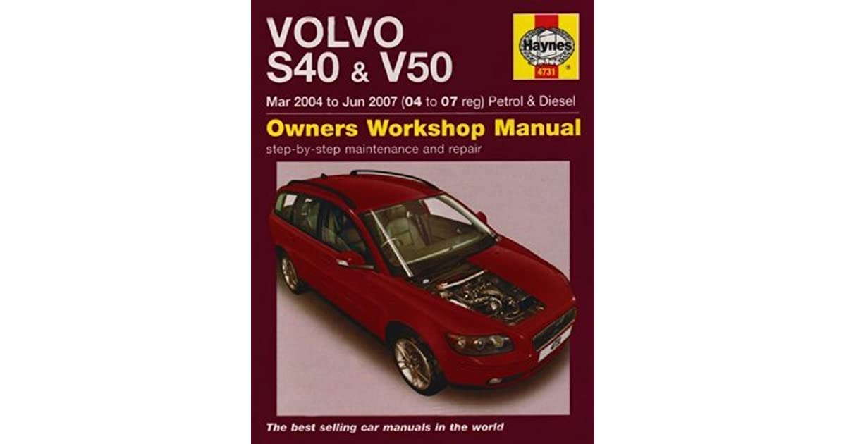 Volvo s40 and v50 petrol and diesel service and repair manual 2004 volvo s40 and v50 petrol and diesel service and repair manual 2004 2007 by martynn randall fandeluxe Gallery