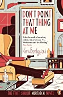 Review: Don't Point That Thing At Me by Kyril Bonfiglioli