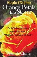 Orange Petals in a Storm