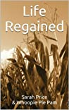 Life Regained (An Amish Friendship Series)