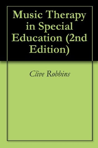 Music Therapy in Special Education (2nd Edition)