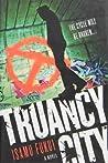 Truancy City by Isamu Fukui