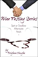The Wine Tasting Series (3 Story Bundle)
