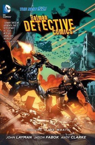 Batman – Detective Comics, Volume 4: The Wrath