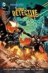 Batman: Detective Comics, Volume 4: The Wrath