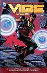 Justice League of America's Vibe, Vol. 1: Breach