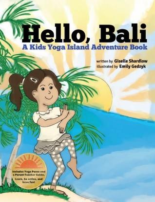 Hello Bali by Giselle Shardlow