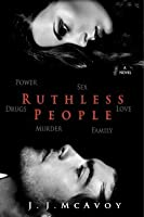 Ruthless People (Ruthless People, #1)