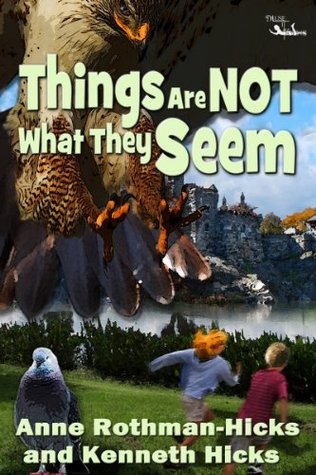 Things Are Not What They Seem