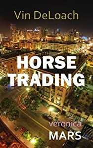 Horse Trading (Veronica Mars - the TV series)