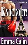 Knockout! by Emma Calin