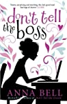Don't Tell the Boss: a laugh-out-loud romp! (Don't Tell the Groom)