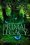 Primal Legacy (Spellbound Tales, #1)