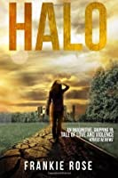 Halo (Blood and Fire, #1)