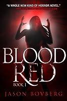 Blood Red (Blood trilogy, #1)