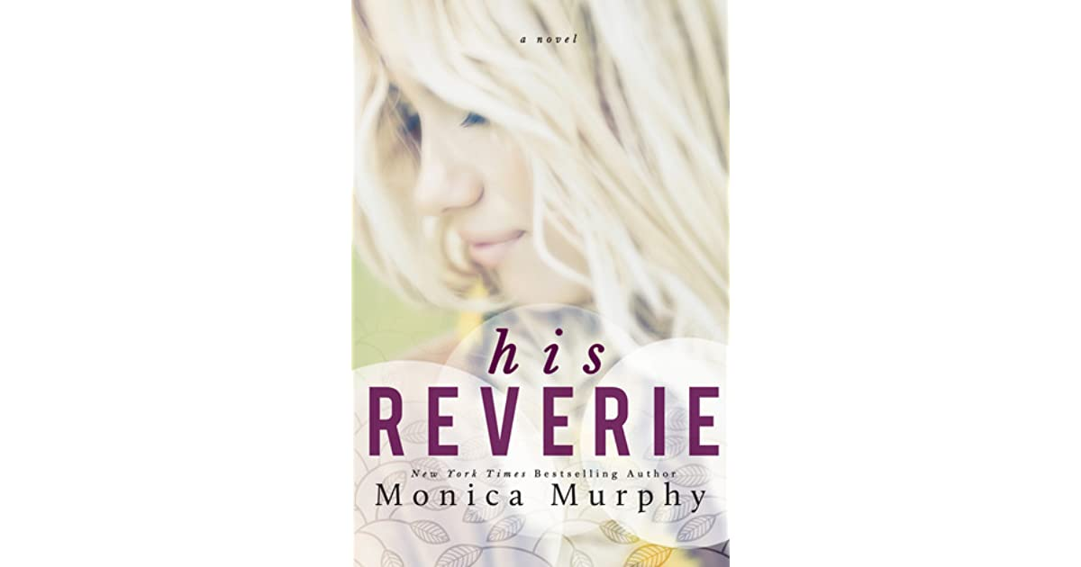 His reverie reverie 1 by monica murphy fandeluxe Choice Image