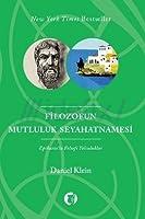 Filozofun Mutluluk Seyahatnamesi: Epikuros'la Felsefi Yolculuklar