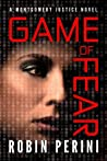 Game of Fear (Montgomery Justice #3)