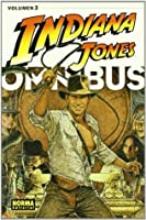 Indiana Jones Omnibus: Volumen 3 (Indiana Jones Ómnibus, #3)
