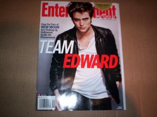Entertainment Weekly #1078: November 4, 2009: How the Fans of New Moon Are Shaking Up Hollywood: Team Edward Cover