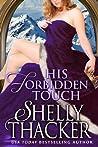 His Forbidden Touch (Stolen Brides, #2)