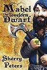 Mabel the Lovelorn Dwarf