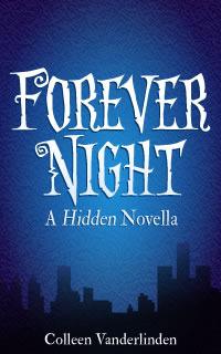 Forever Night (Hidden, #3.5)