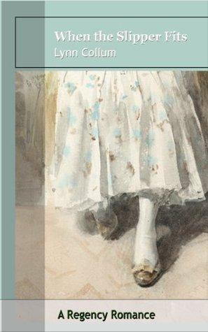 When The Slipper Fits (Fairy Tale Series (Book 3))  by  Lynn Collum