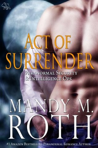 Act of Surrender (Immortal Ops: PSI-Ops, #2)