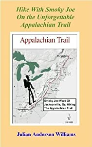 Hike with Smoky Joe on the Unforgettable Appalachian Trail