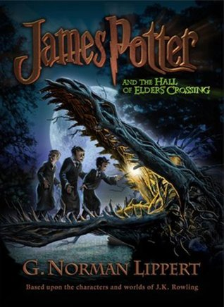 James Potter and the Hall of Elders' Crossing by G  Norman