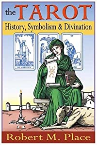 The Tarot: History, Symbolism, and Divination