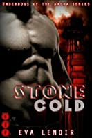Stone Cold (Underdogs of the Arena)