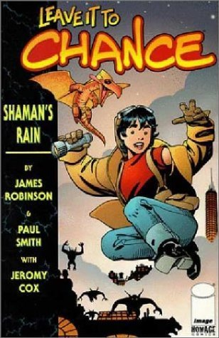 Leave It to Chance Volume 1: Shaman's Rain