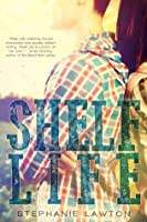 Shelf Life (Life Series)