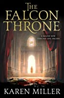 The Falcon Throne (The Tarnished Crown Quintet, #1)