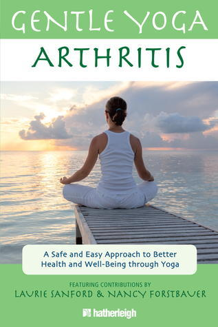 Gentle-Yoga-for-Arthritis-A-Safe-and-Easy-Approach-to-Better-Health-and-Well-Being-through-Yoga