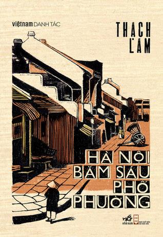 Hà Nội Băm Sáu Phố Phường by Thạch Lam