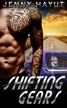 Shifting Gears (Full Throttle, #1)