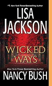 Wicked Ways (Wicked #4; Colony, #6)