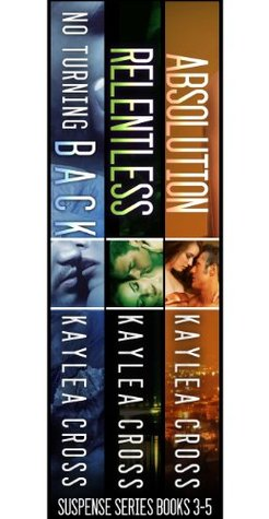 Suspense Series Box Set #3-5: No Turning Back / Relentless / Absolution (Suspense Series, #3-5)
