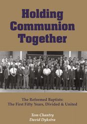Holding Communion Together by Tom Chantry