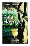 Pala Hayriye by Figen Şakacı