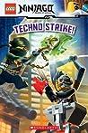 Techno Strike! (LEGO Ninjago Reader #9)