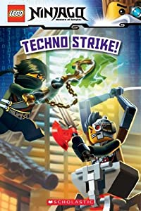 Techno Strike! (LEGO Ninjago Reader #9)