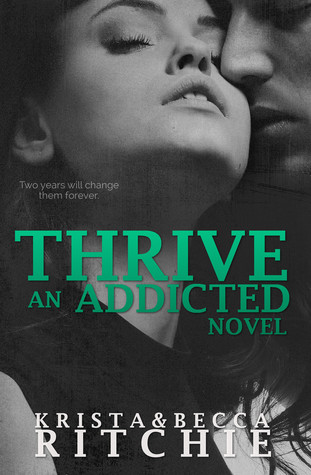 Thrive (Addicted #4)