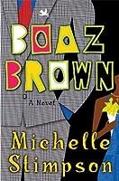 Boaz Brown (Boaz Brown, #1)