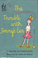 The Trouble with Jenny's Ear