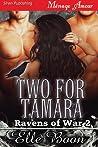 Two For Tamara (Ravens of War #2)
